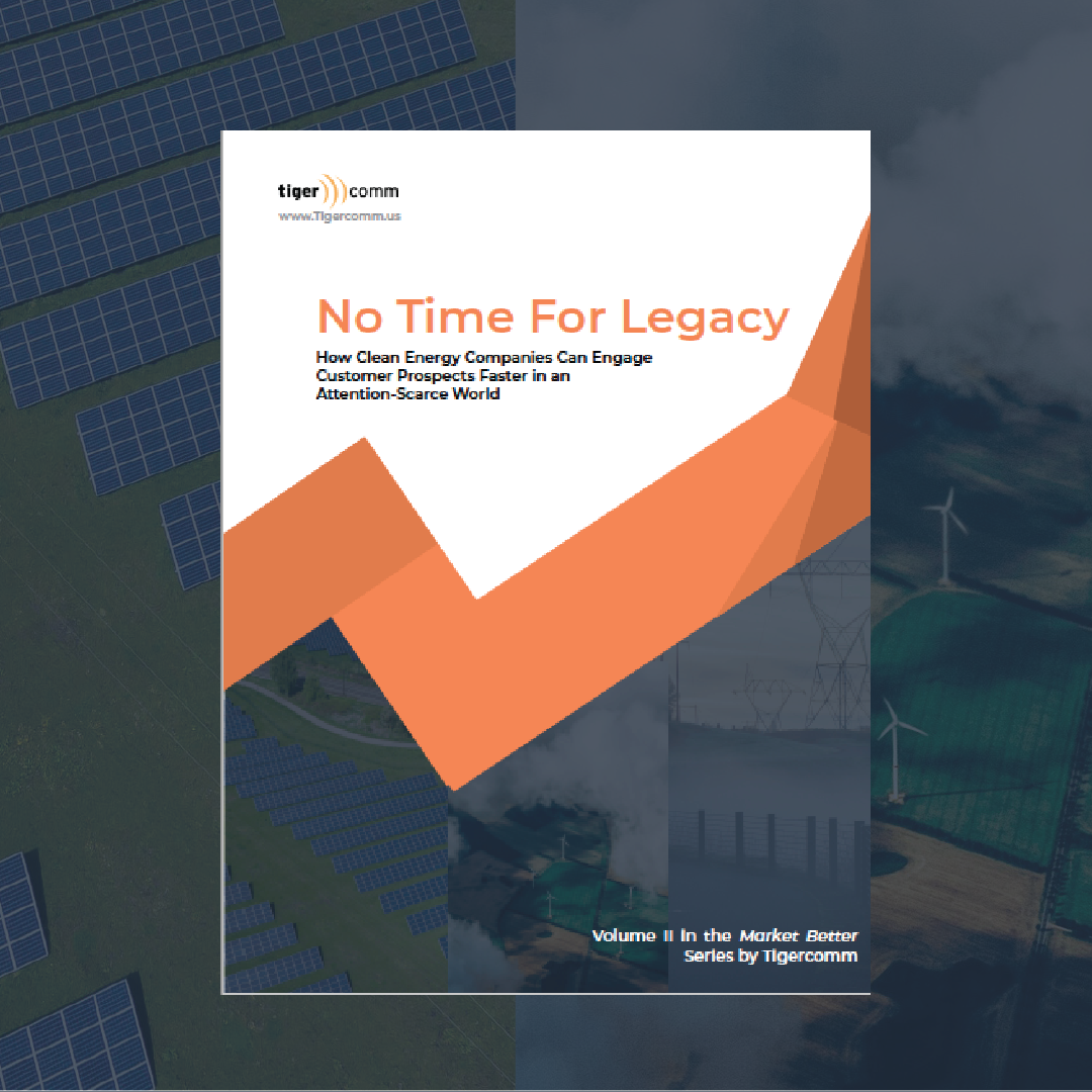 No Time For Legacy: The New Digital Playbook for Cleantech Marketers